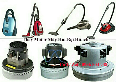 Thay Motor may hut bui Hitachi tai ha noi